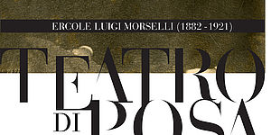 Ercole Morselli (1882-1921). Teatro di posa locandina