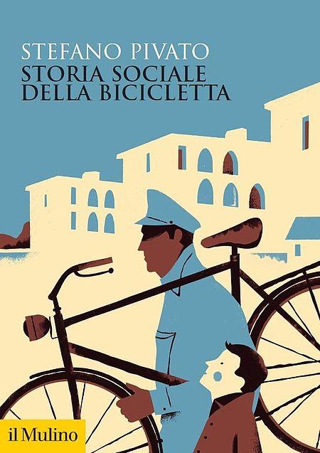 Storia sociale della bicicletta. Pivato Copertina