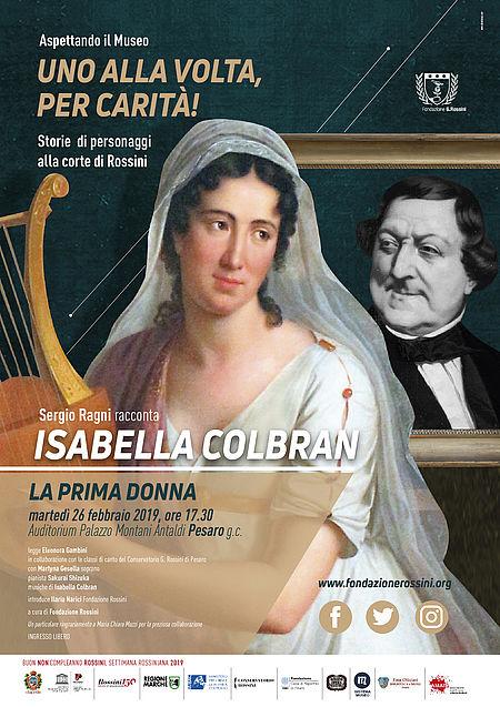 STORIE DI PERSONAGGI ALLA CORTE DI ROSSINI: ISABELLA COLBRAN_manifesto