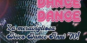 Dance Dance Dance. La magica disco dance degli anni 70. Manifesto