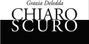 Chiaroscuro G. Deledda_titolo