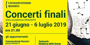 Concerti Finali del Conservatorio Rossini 2019 manifesto