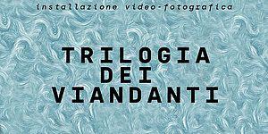 'Trilogia dei viandanti'