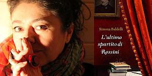 Simona Baldelli L'ultimo spartito di Rossini