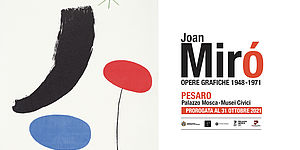 """Proroga fino al 31 ottobre """"Joan Miró"""""""