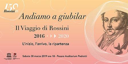 ANDIAMO A GIUBILAR. Il Viaggio di Rossini