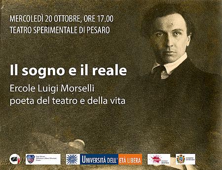 IL SOGNO E IL REALE: Ercole Luigi Morselli