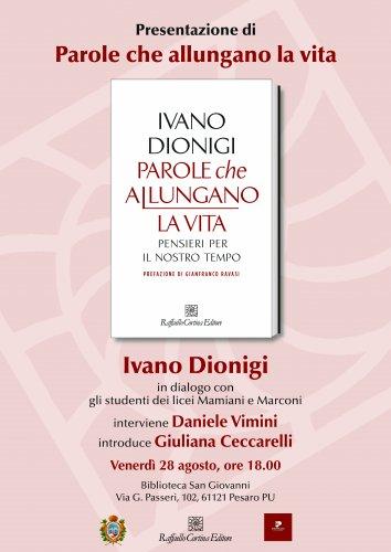 Le parole che allungano la vita di Ivano Dionigi