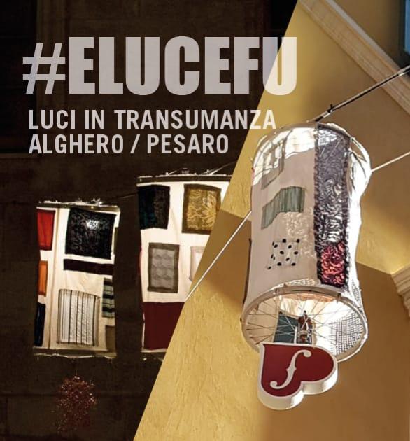 #ELUCEFU Luci in transumanza Alghero/Pesaro_grafica