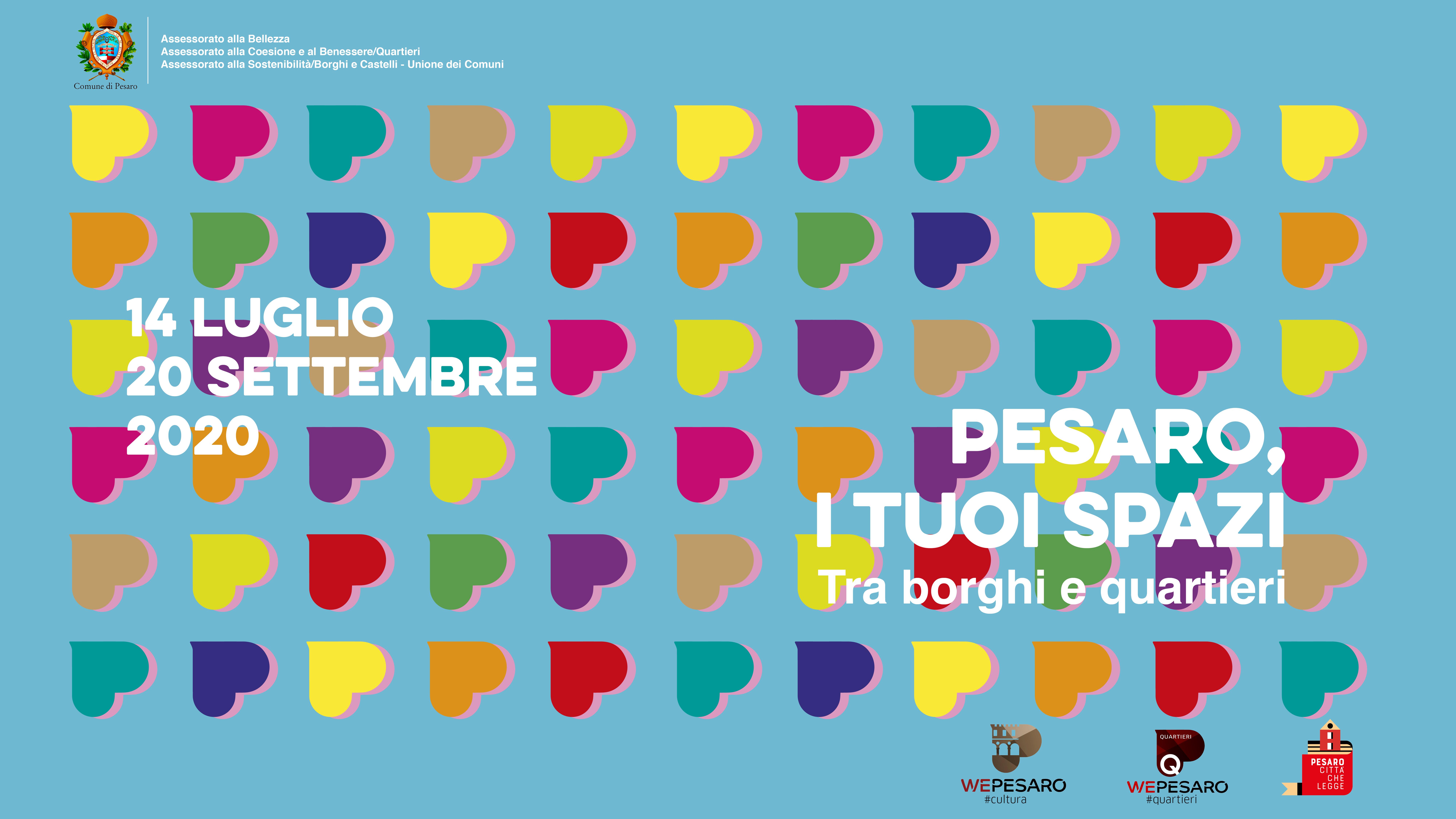 Pesaro, i tuoi spazi. Tra borghi e quartieri