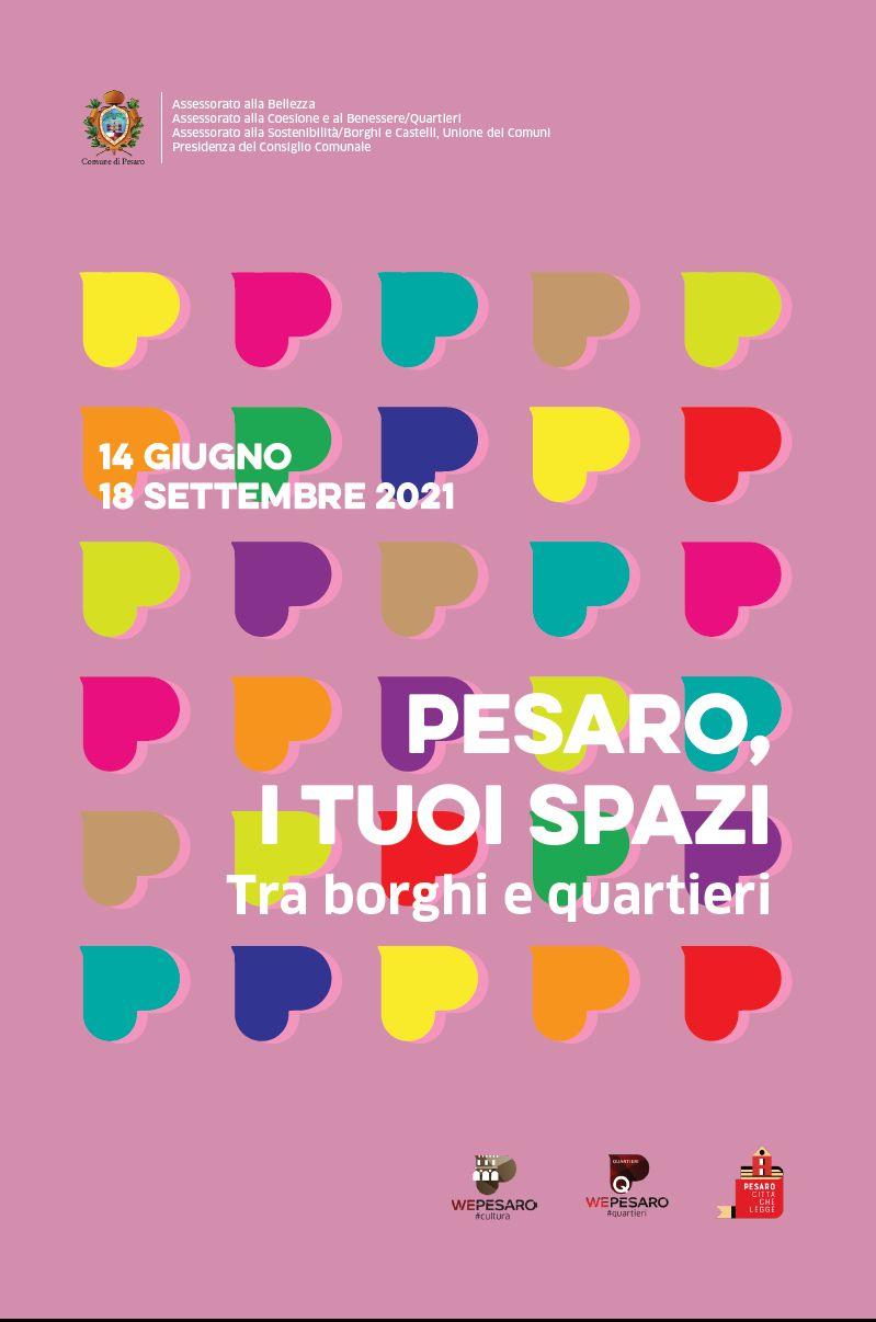 Pesaro, i tuoi spazi: tra borghi e quartieri